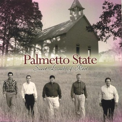Sweet Land Of Rest  [Music Download] -     By: Palmetto State Quartet
