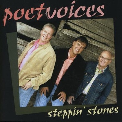 Stepping Stones  [Music Download] -     By: Poet Voices