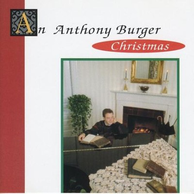 What Child Is This  [Music Download] -     By: Anthony Burger