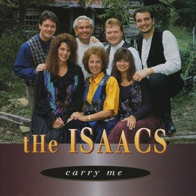 Carry Me  [Music Download] -     By: The Isaacs