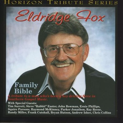 Eldridge Fox Family Bible  [Music Download] -     By: Eldridge Fox