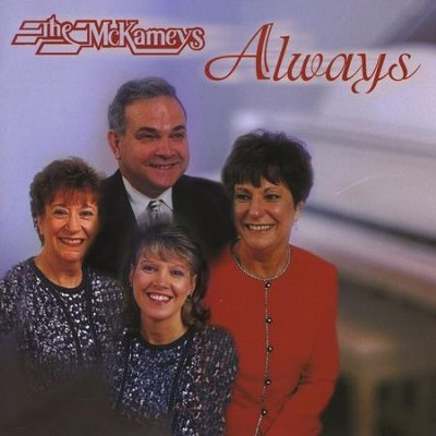 Always  [Music Download] -     By: The McKameys