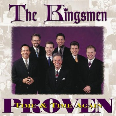 Proven Time And Time Again  [Music Download] -     By: The Kingsmen