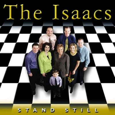 Stand Still  [Music Download] -     By: The Isaacs