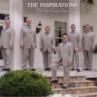 The Son Came Down  [Music Download] -     By: The Inspirations