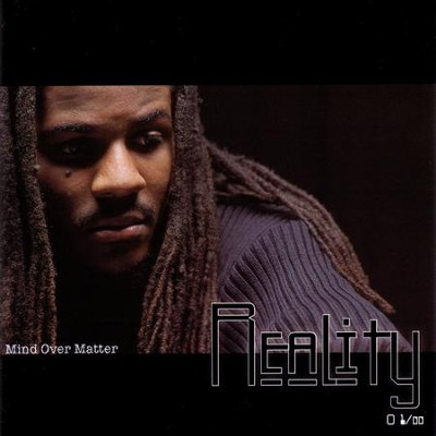 Mind Over Matter  [Music Download] -     By: Reality