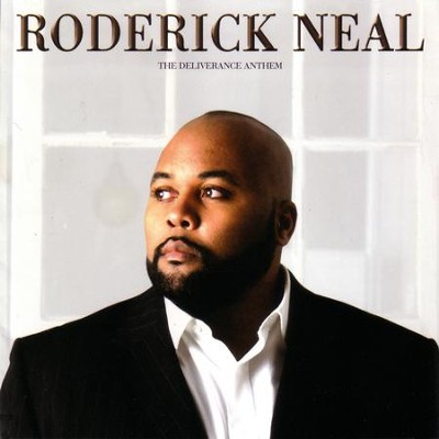 The Deliverance Anthem  [Music Download] -     By: Roderick Neal
