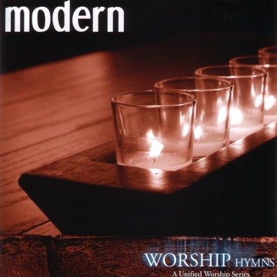Modern Worship Hymns: A United Worship Series  [Music Download] -     By: Various Artists