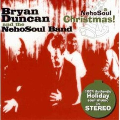 A NehoSoul Christmas!  [Music Download] -     By: Bryan Duncan, The NehoSoul Band