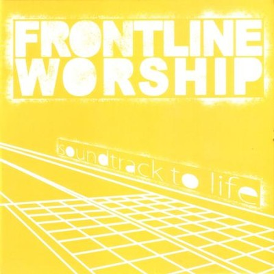 Soundtrack to Life  [Music Download] -     By: Frontline Worship