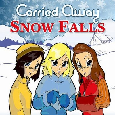 Snow Falls  [Music Download] -     By: Carried Away