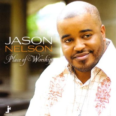 Place of Worship  [Music Download] -     By: Jason Nelson