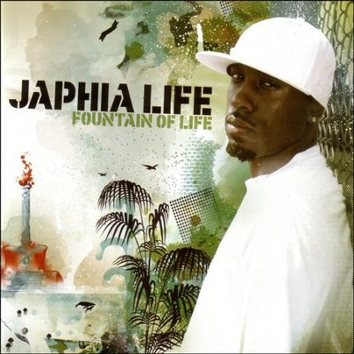 Fountain of Life  [Music Download] -     By: Japhia Life