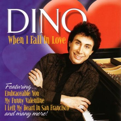 When I Fall In Love  [Music Download] -     By: Dino