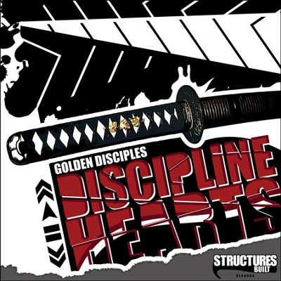 Discipline Hearts  [Music Download] -     By: Golden Disciples