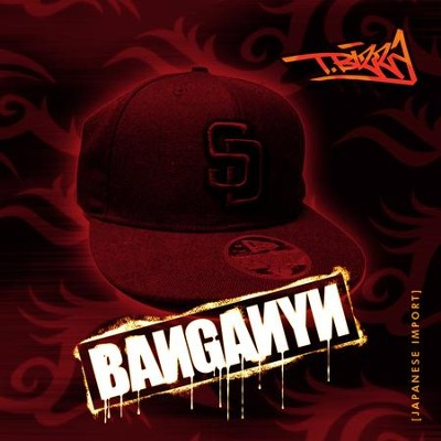 Banganyn Remyxes (Japanese Import)  [Music Download] -     By: T. Bizzy