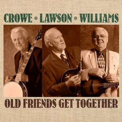 This World Is Not My Home  [Music Download] -     By: Crowe Lawson & Williams