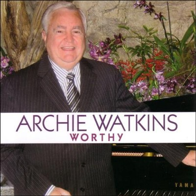 Worthy  [Music Download] -     By: Archie Watkins