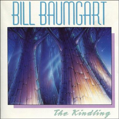 The Kindling  [Music Download] -     By: Bill Baumgart