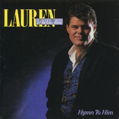 Hymn To Him  [Music Download] -     By: Lauren Stalnecker