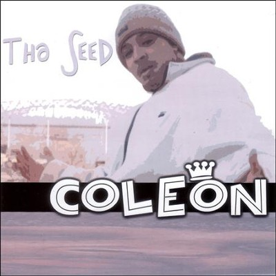 Tha Seed  [Music Download] -     By: Coleon
