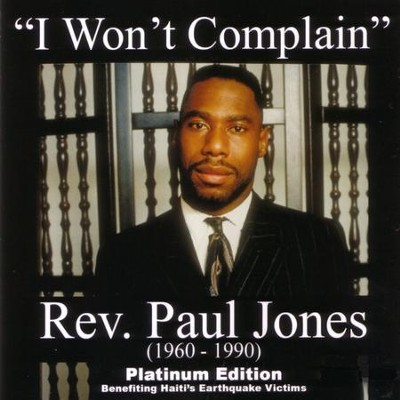 I Won't Complain (Ext. Version)  [Music Download] -     By: Rev. Paul Jones