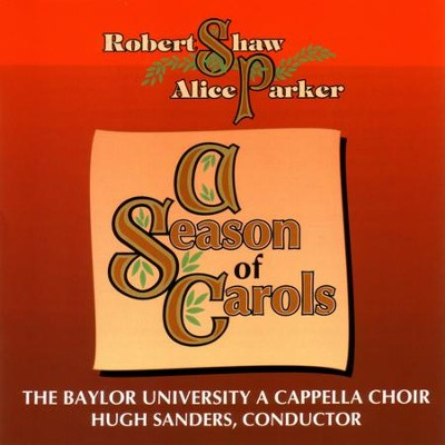 The First Nowell  [Music Download] -     By: The Baylor University A Cappella Choir