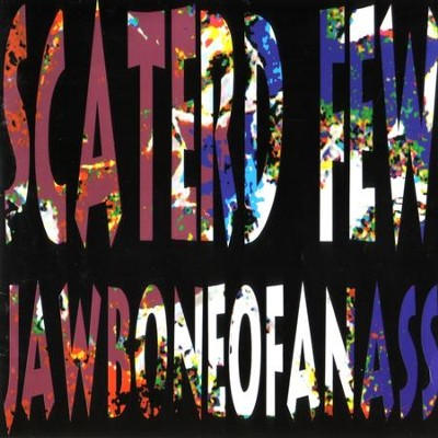 JawboneOfAnAss  [Music Download] -     By: Scaterd Few