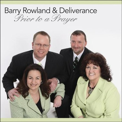 Prior To A Prayer  [Music Download] -     By: Barry Rowland, Deliverance