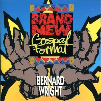 Brand New Gospel Format  [Music Download] -     By: Bernard Wright
