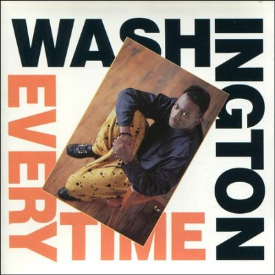 Every Time  [Music Download] -     By: Washington