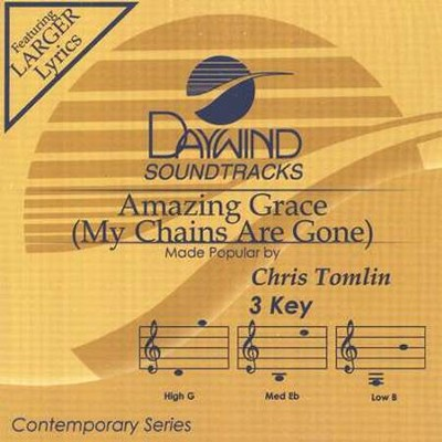 Amazing Grace (My Chains Are Gone)  [Music Download] -     By: Chris Tomlin