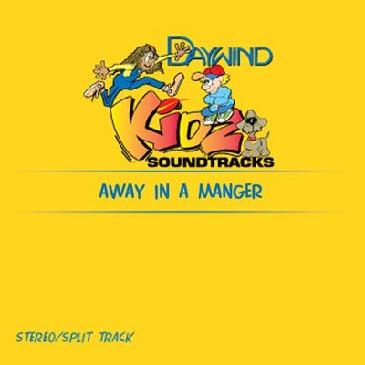 Away In A Manger  [Music Download] -     By: Kidz