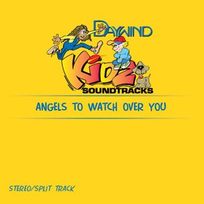 Angels To Watch Over You  [Music Download] -     By: Kidz