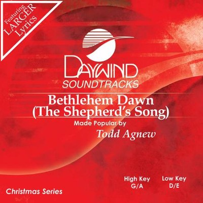 Bethlehem Dawn (The Shepherd's Song)  [Music Download] -     By: Todd Agnew