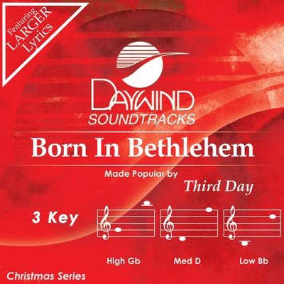 Born In Bethlehem  [Music Download] -     By: Third Day