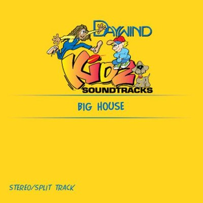 Big House  [Music Download] -     By: Kidz