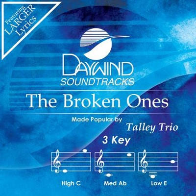 Broken Ones  [Music Download] -     By: The Talley Trio