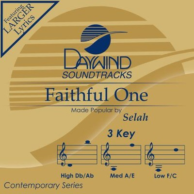 Faithful One  [Music Download] -     By: Selah
