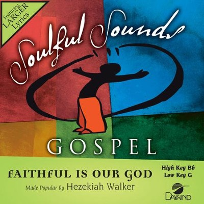 Faithful Is Our God  [Music Download] -     By: Hezekiah Walker