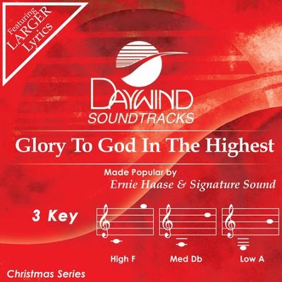Glory To God In The Highest  [Music Download] -     By: Ernie Haase & Signature Sound