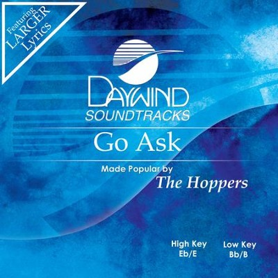Go Ask  [Music Download] -     By: The Hoppers