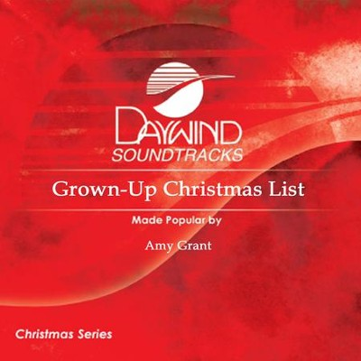 Grown-Up Christmas List  [Music Download] -     By: Amy Grant