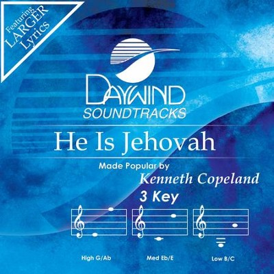 He Is Jehovah  [Music Download] -     By: Kenneth Copeland