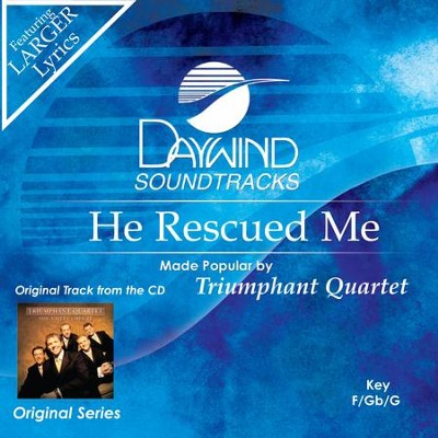 He Rescued Me  [Music Download] -     By: Triumphant Quartet