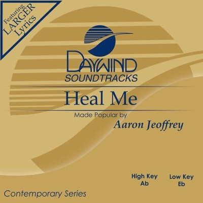 Heal Me  [Music Download] -     By: Aaron Jeoffrey
