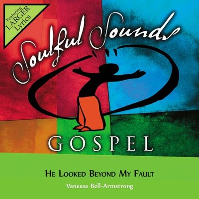 He Looked Beyond My Fault  [Music Download] -     By: Vanessa Bell Armstrong