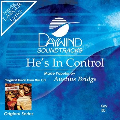 He's In Control  [Music Download] -     By: Austins Bridge