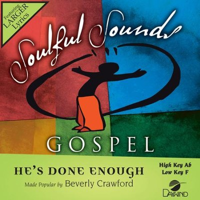 He's Done Enough  [Music Download] -     By: Beverly Crawford
