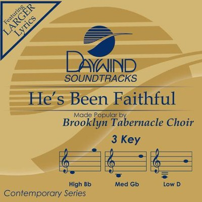He's Been Faithful To Me  [Music Download] -     By: The Brooklyn Tabernacle Choir